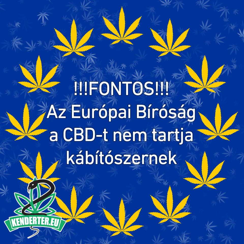 Az Európai Bíróság a CBD-t nem tartja kábítószernek!